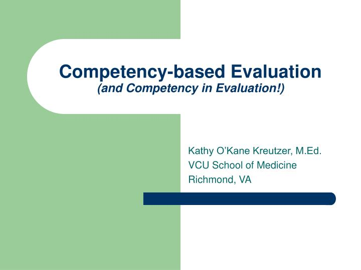 competency based evaluation and competency in evaluation n.
