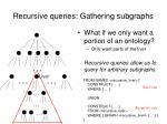 recursive queries gathering subgraphs14
