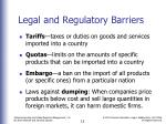 legal and regulatory barriers