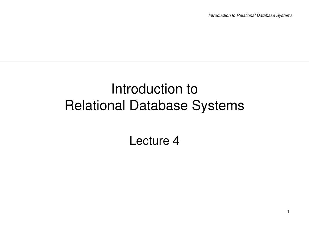 introduction to relational database systems l.