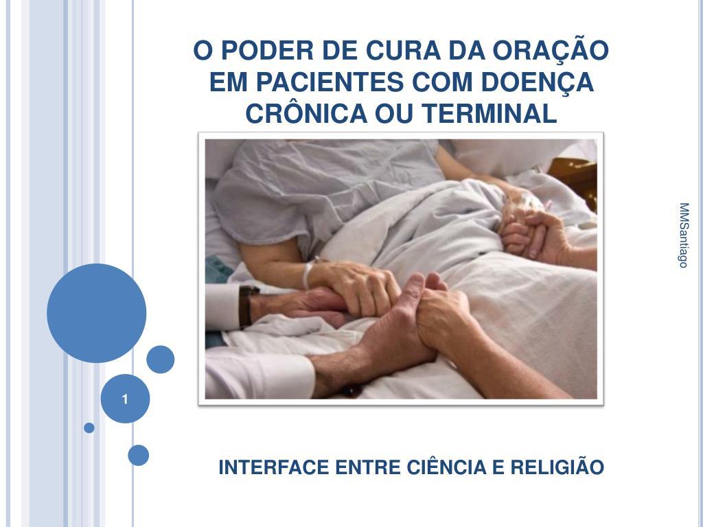 o poder de cura da ora o em pacientes com doen a cr nica ou terminal l.