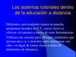 los sistemas tutoriales dentro de la educaci n a distancia