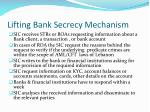 lifting bank secrecy mechanism