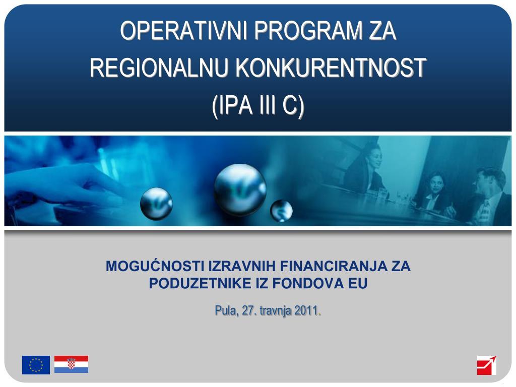 operativni program za regionalnu konkurentnost ipa iii c l.