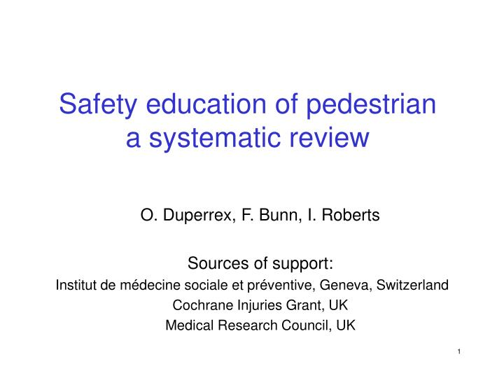 safety education of pedestrian a systematic review n.