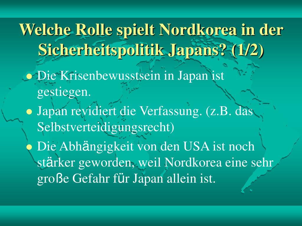 Welche Rolle spielt Nordkorea in der Sicherheitspolitik Japans? (1/2)