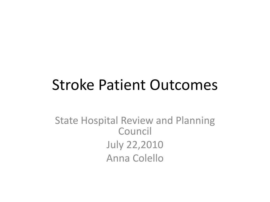 stroke patient outcomes l.
