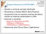 disaster recovery cluster mbx