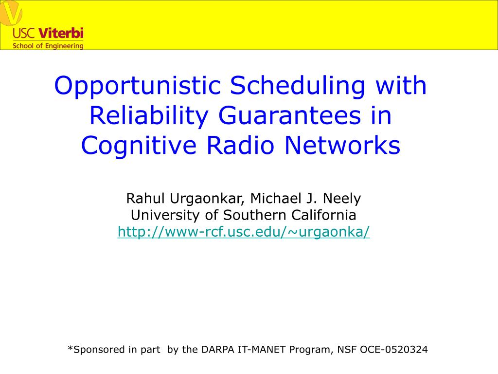 opportunistic scheduling with reliability guarantees in cognitive radio networks l.