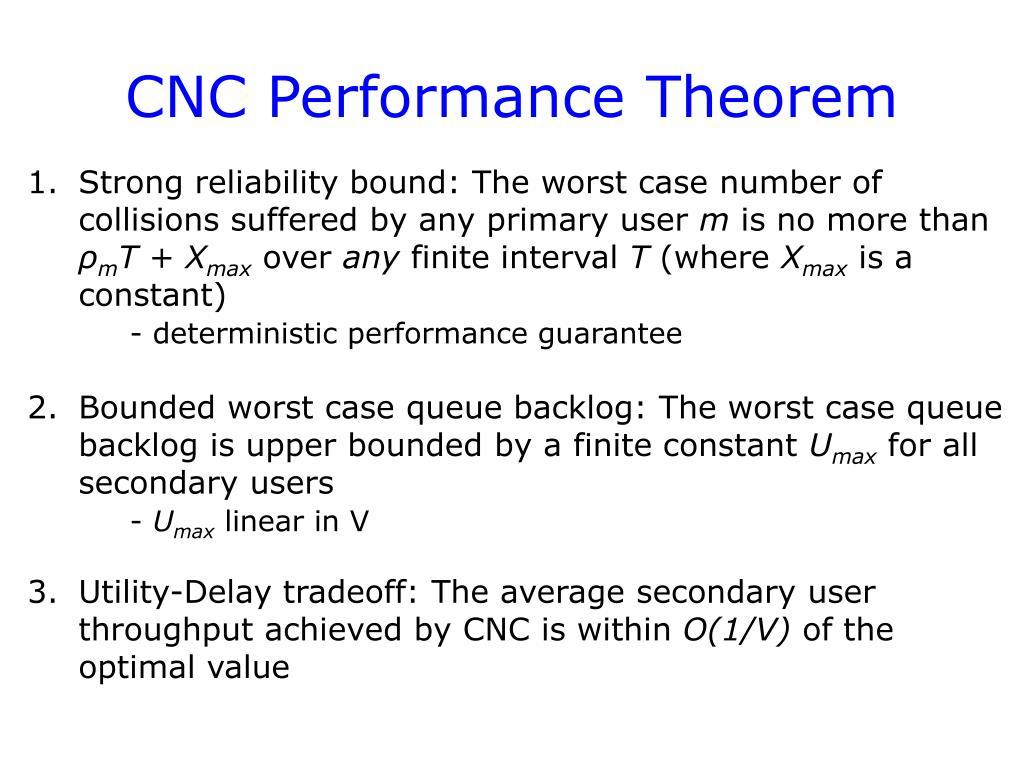 CNC Performance Theorem
