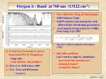 oxygen a band at 760 nm 13122 cm 1
