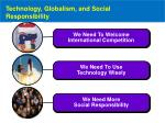 technology globalism and social responsibility