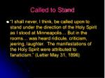 called to stand