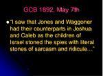 gcb 1892 may 7th