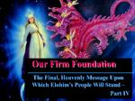 our firm foundation