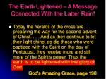 the earth lightened a message connected with the latter rain
