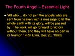 the fourth angel essential light