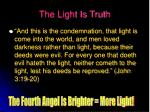 the light is truth