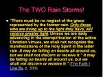 the two rain storms