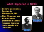what happened in 1888