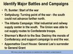 identify major battles and campaigns