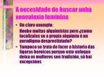 a necesidade de buscar unha xenealox a feminina