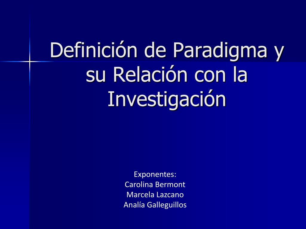 definici n de paradigma y su relaci n con la investigaci n l.