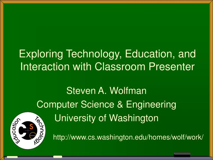 exploring technology education and interaction with classroom presenter n.