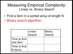measuring empirical complexity linear vs binary search