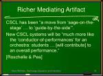 richer mediating artifact