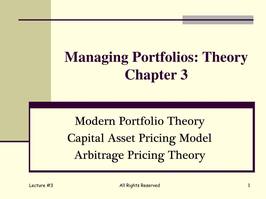 managing portfolios theory chapter 3 l.