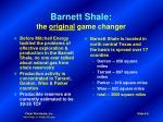 barnett shale the original game changer