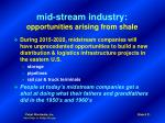 mid stream industry opportunities arising from shale