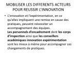 mobiliser les differents acteurs pour reussir l innovation16