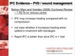 ipc evidence pvd wound management