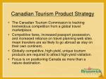 canadian tourism product strategy