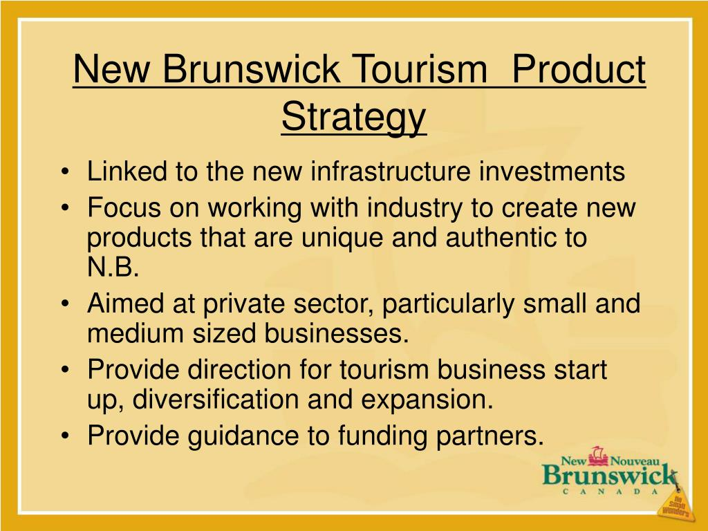 New Brunswick Tourism  Product Strategy