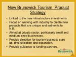 new brunswick tourism product strategy28