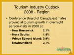 tourism industry outlook 2008 region