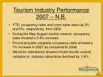 tourism industry performance 2007 n b