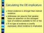 calculating the de implicature