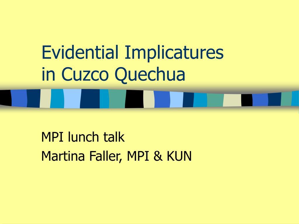 evidential implicatures in cuzco quechua l.