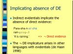 implicating absence of de