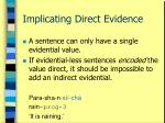 implicating direct evidence25