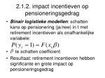 2 1 2 impact incentieven op pensioneringsgedrag