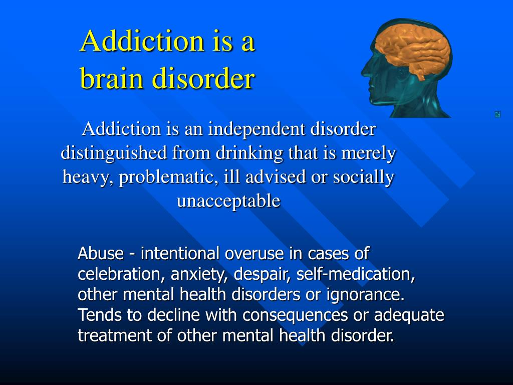 "is addiction a brain disease essay Lesher says, ""addiction is a brain disease expressed in the form of compulsive behavior"" as with most chronic diseases, addiction should also be treated with multiple recurring treatments since the brain chemistry of addicts often causes them to relapse into drug use."