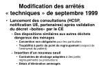 modification des arr t s techniques de septembre 1999