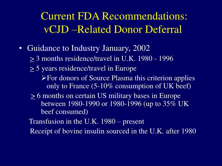 Current fda recommendations vcjd related donor deferral