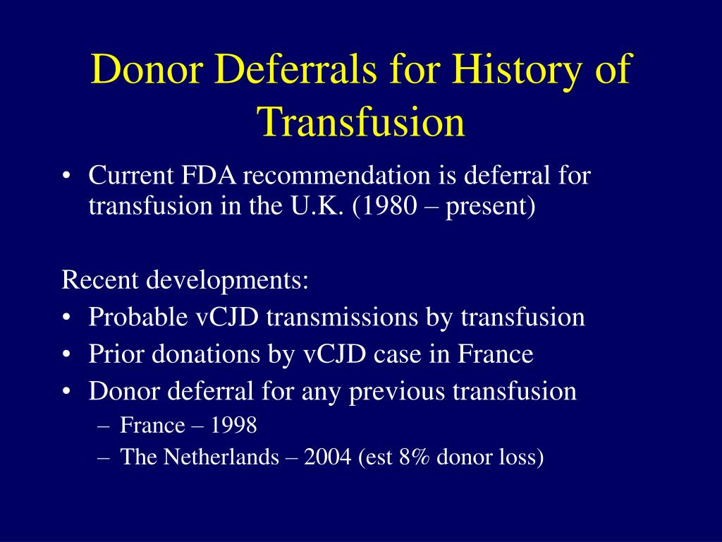 Donor Deferrals for History of Transfusion