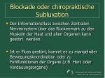 blockade oder chiropraktische subluxation12